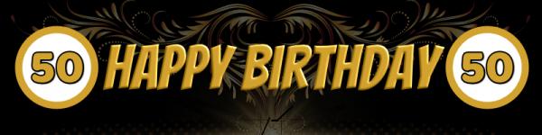 50. Geburtstag | Geburtstagsbanner | Werbebanner | PVC-Banner | Mesh | Plakate | Plakat | Poster |