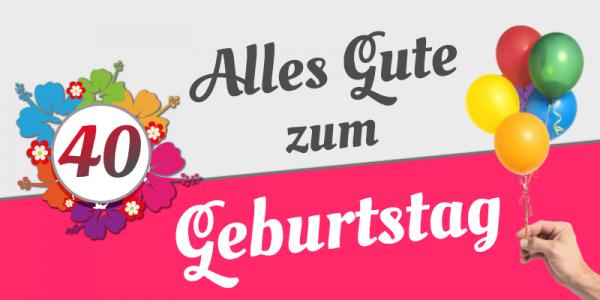 40. Geburtstag   Banner zum Geburtstag   Geburtstagsbanner   Geburtstags-Banner   Mesh   Werbebanner  