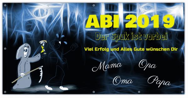 """ABI Banner """"Der Spuk ist vorbei"""""""